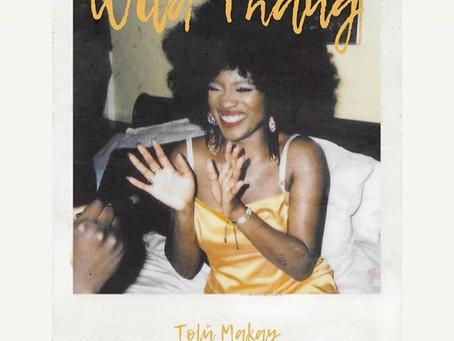 "Tolü Makay - ""Wild Thang"" Video"