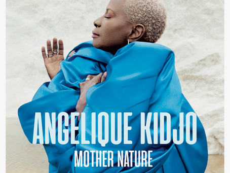 Angelique Kidjo - Mother Nature - Album, truly a Grammy material.