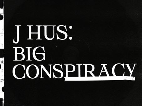 JHUS - BIG CONSPIRACY #TBT