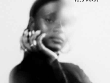 "ToluMakay - ""Used To Be"" (New Single)"