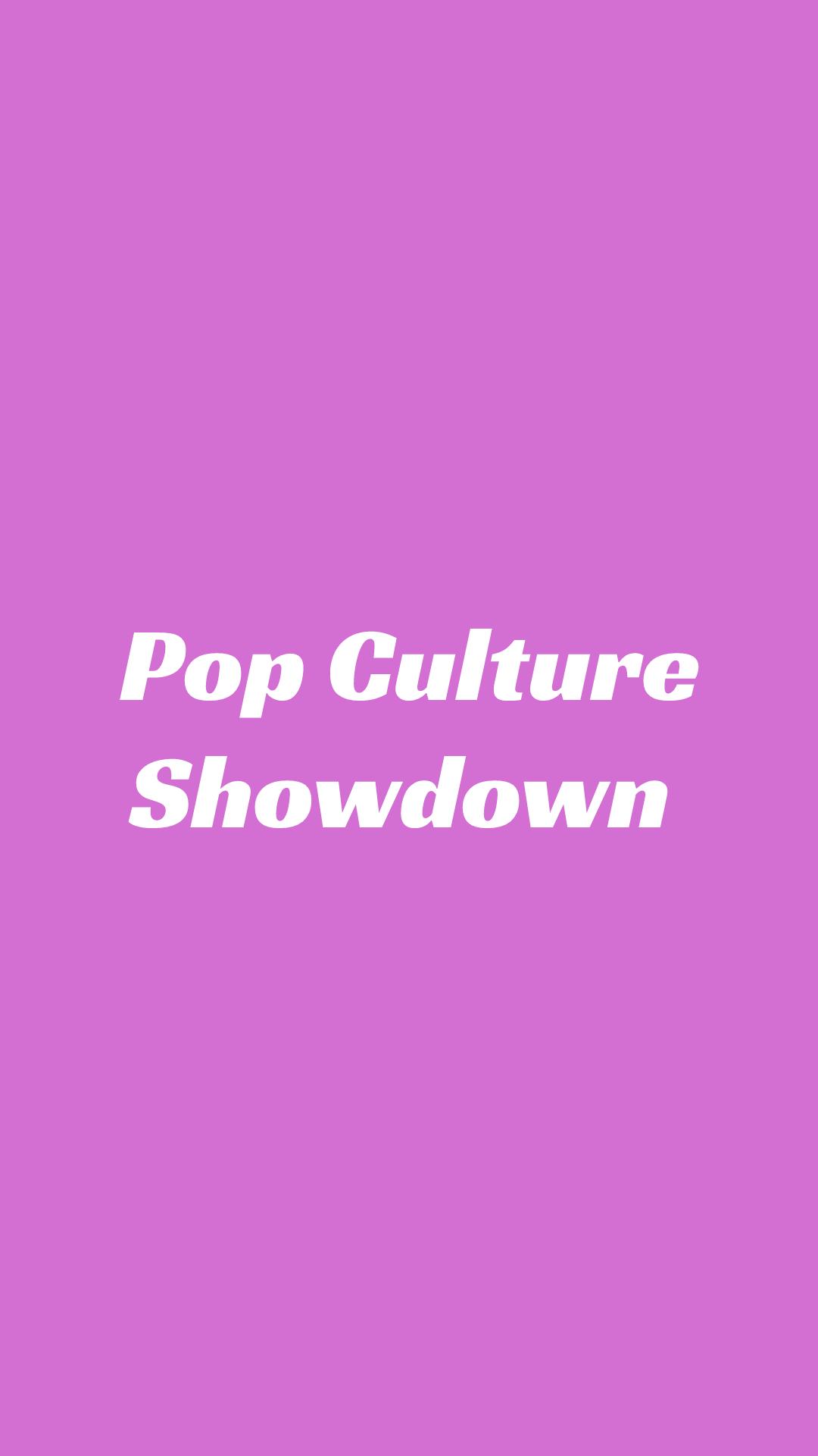 Pop Culture Showdown