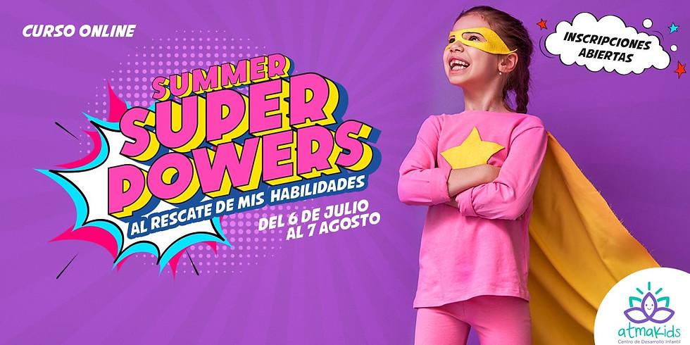 """13ª Curso de Verano """"Summer Super Powers"""" Al Rescate de mis Habilidades"""