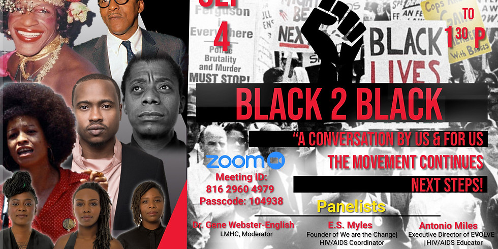 """BLACK 2 BLACK """"A CONVERSATION BY US & FOR US"""""""