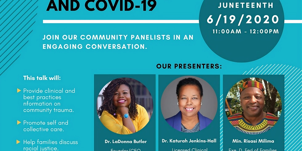 THE TALK: OUR COMMUITY, RACIAL JUSTICE AND COVID-19