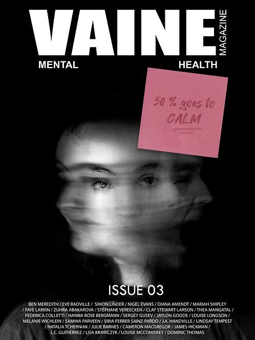 VAINE MAGAZINE ISSUE 03 MENTAL HEALTH
