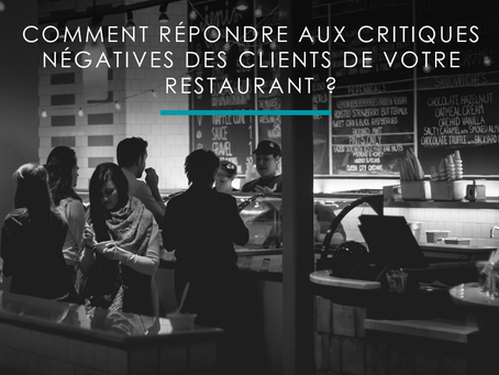 Comment répondre aux critiques négatives de clients dans la restauration ?