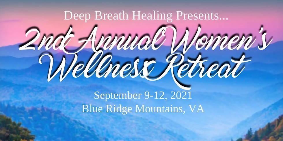 2nd Annual Women's Wellness Retreat