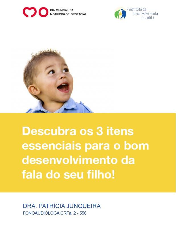 Descubra os 3 itens essenciais para o bom desenvolvimento da fala do seu filho!