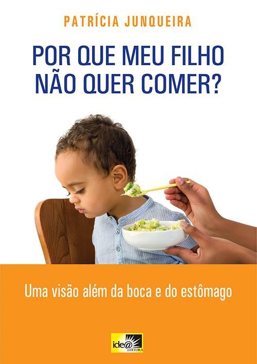 Por que meu filho não quer comer?