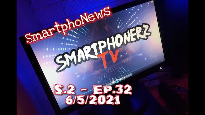 SmartphoNews S.2 - Ep.32