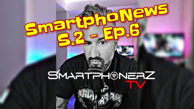 SmartphoNews S.2 - Ep.6