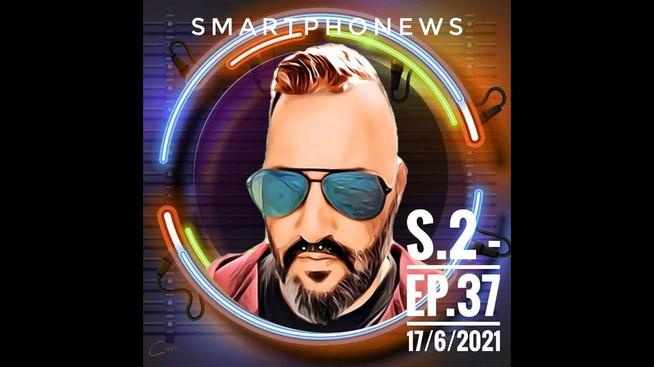 SmartphoNews S.2 - Ep.37