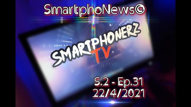 SmartphoNews S.2 - Ep.31