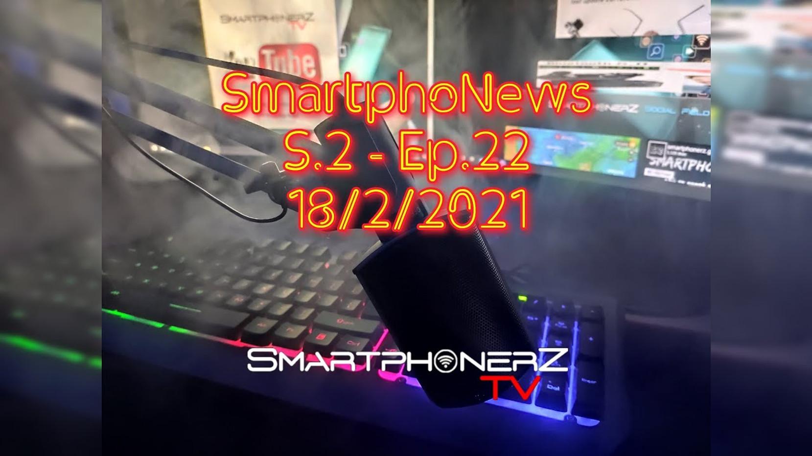 SmartphoNews S.2 - Ep.22