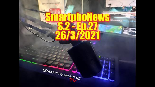SmartphoNews S.2 - Ep.27