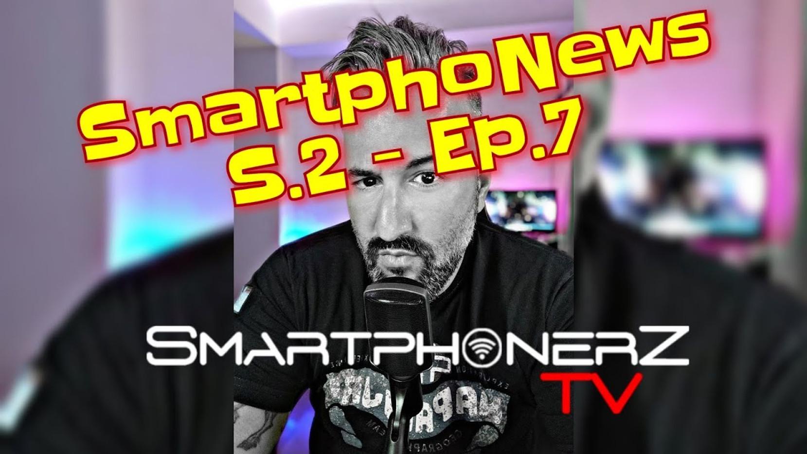 SmartphoNews S.2 - Ep.7