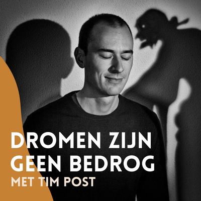 Luister naar de podcast van lucide dromenexpert Tim Post, over hoe we onze dromen kunnen inzetten voor persoonlijke groei