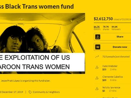 Homeless Black Trans women fund organized by Jesse Pratt López