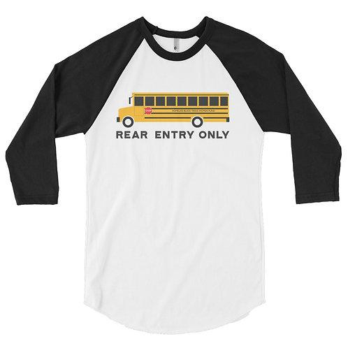 Rear Entry Only 3/4 sleeve raglan shirt