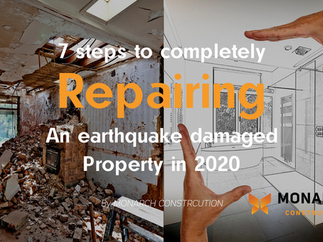 7 Steps to repairing earthquake damaged property in Christchurch!