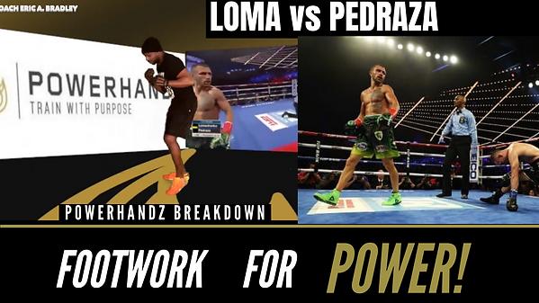LOMA POWERHANDZ FOOTWORK BREAKDOWN.png
