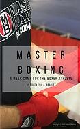 Master Boxing 6 Week Training Camp Guide