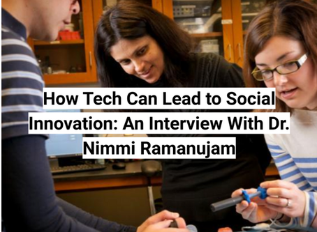 How Tech Can Lead to Social Innovation: An Interview With Dr. Nimmi Ramanujam