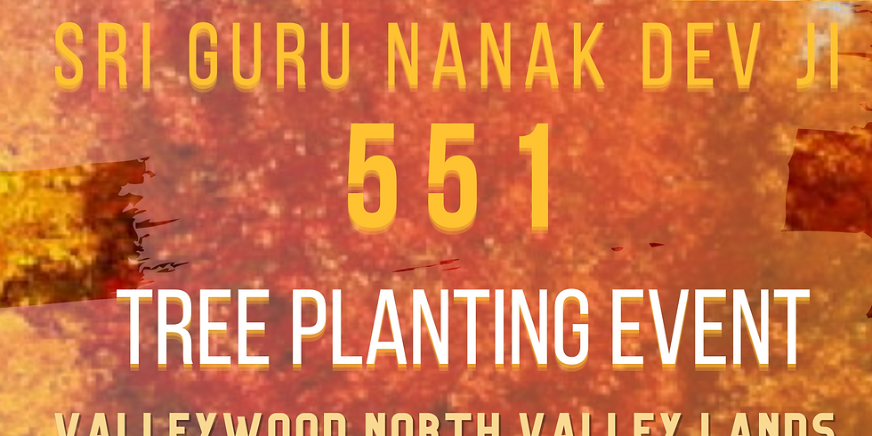 ECOSIKH CANADA TREE PLANTING EVENT:  SRI GURU NANAK DEV JI - 551 GURPURAB