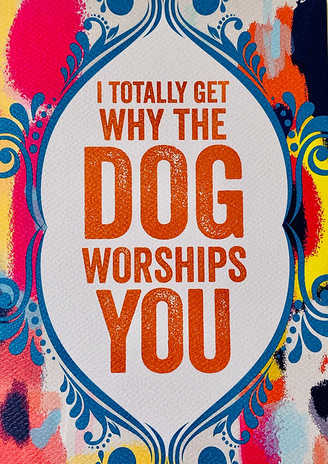 """Dog Worships You"" Father's Day Card"