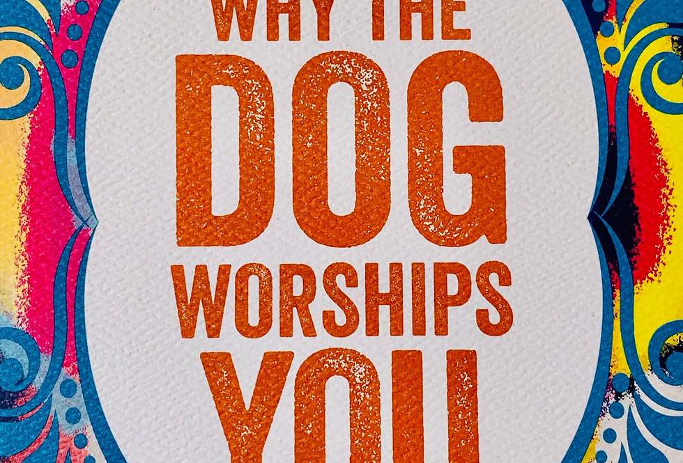 """""""Dog Worships You"""" Father's Day Card"""