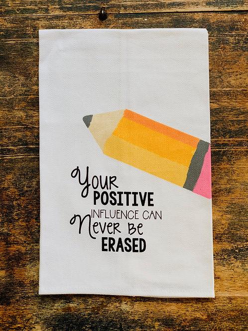 """Positive Influence"" Teacher Tea Towel"