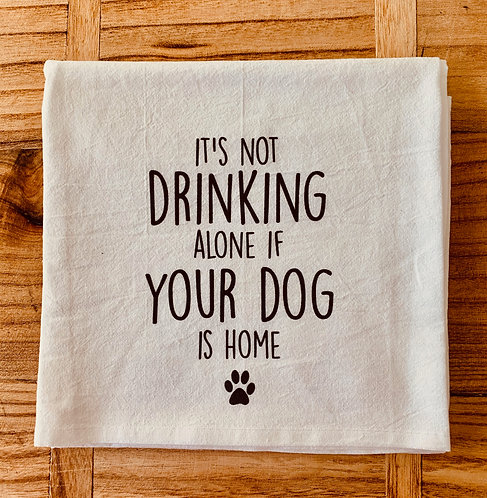 It's Not Drinking Tea Towel