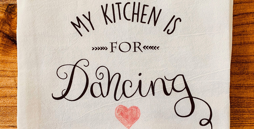Kitchen Is For Dancing Tea Towel
