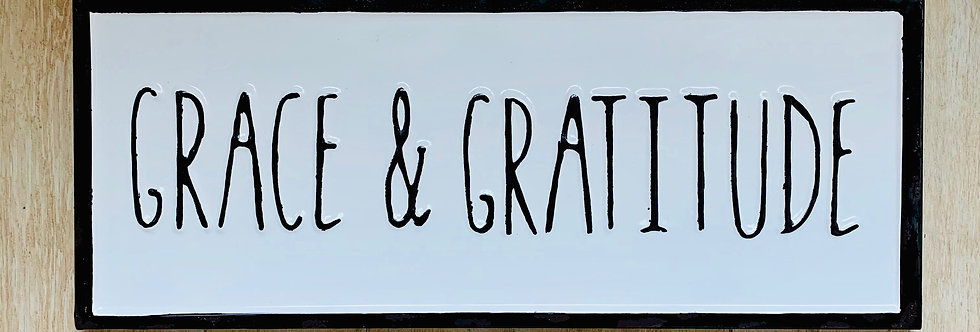 Grace & Gratitude Sign