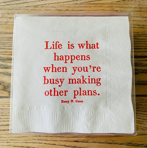 Life Is What Happens Cocktail Napkins