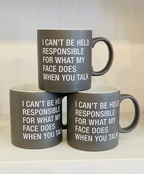 """""""I Can't Be Responsible"""" Mugs"""