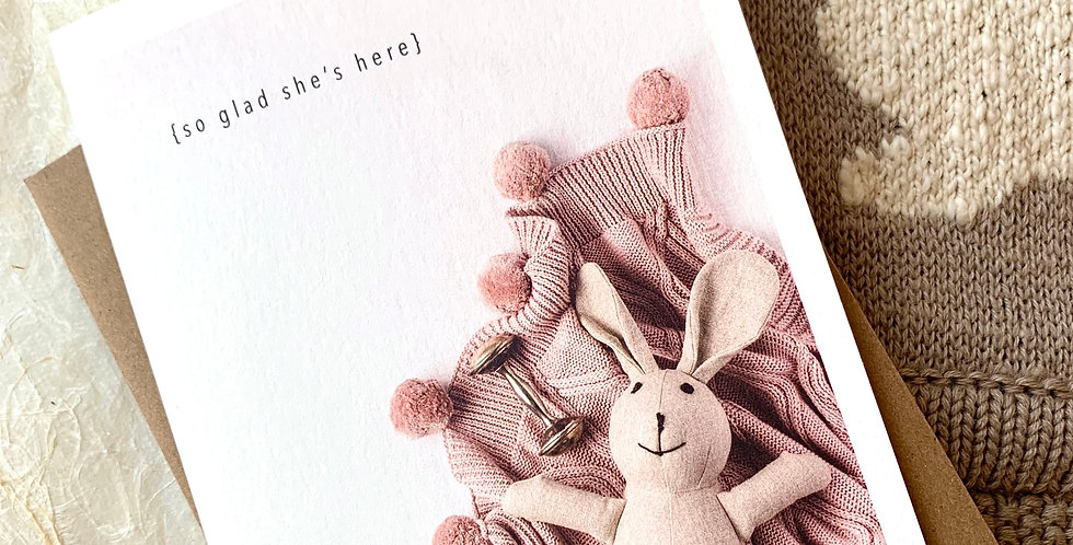 """So Glad She's Here"" Card"