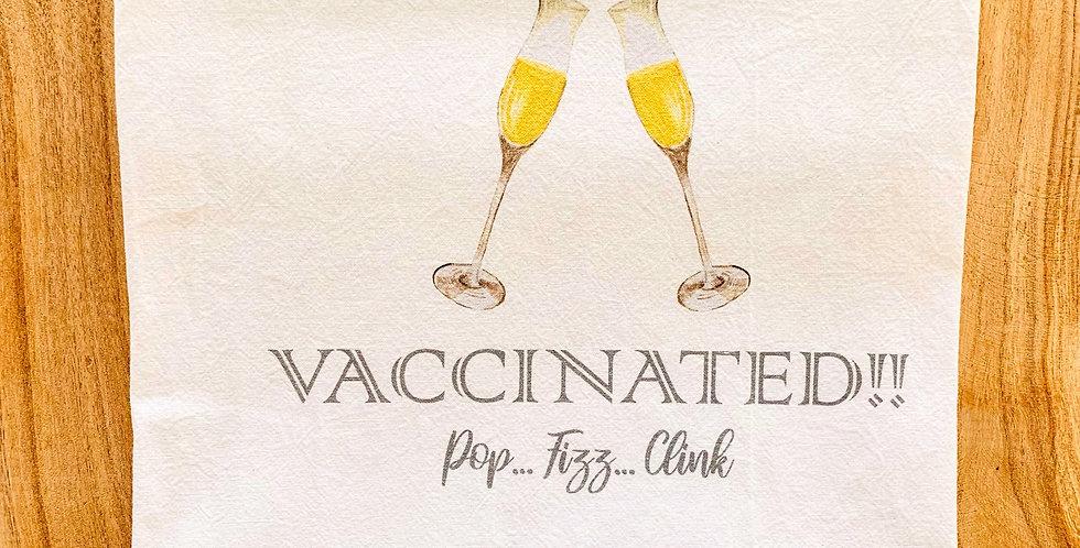 """Vaccinated!!"" Flour Sack Towel"