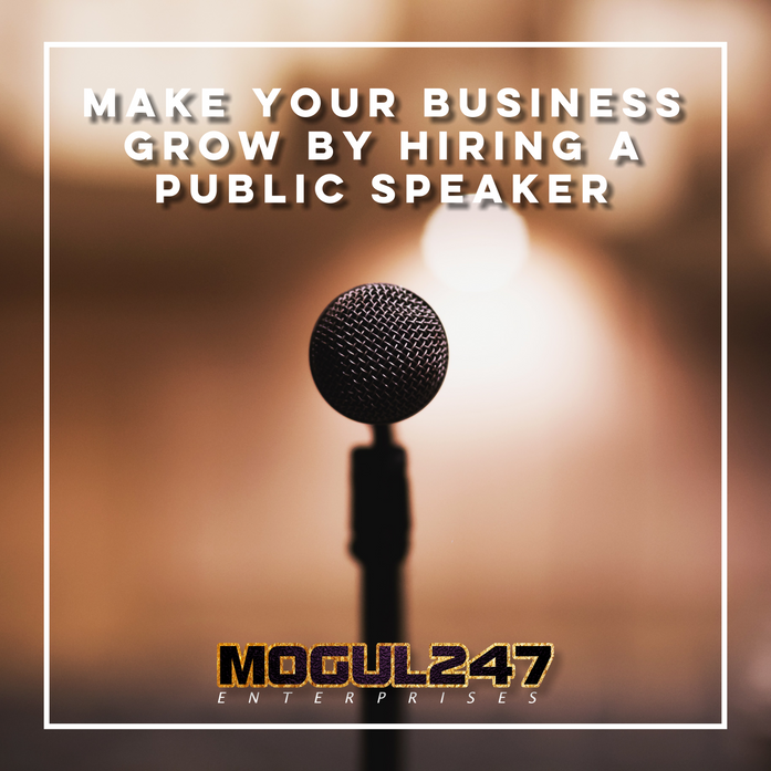 MAKE YOUR BUSINESS GROW BY HIRING A PUBLIC SPEAKER