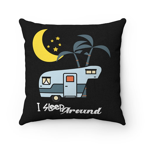 Pillow And Cover | Black Pillow | Camping Funny Quote | I Sleep Around