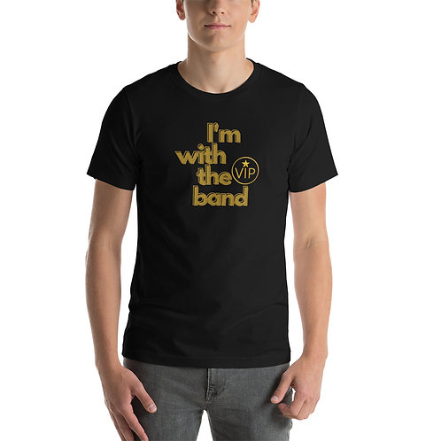 I'm With The Band Gold Font Short-Sleeve Unisex T-Shirt