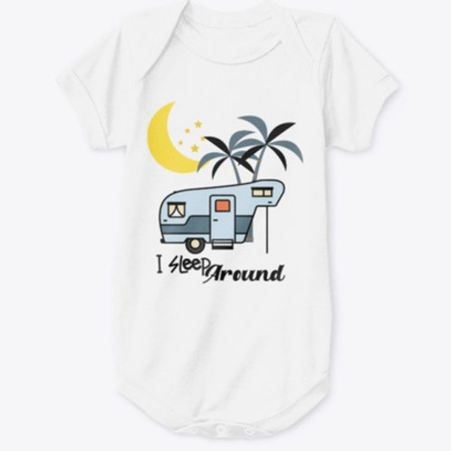 Baby Onesie Camping I Sleep Around Funny Quote