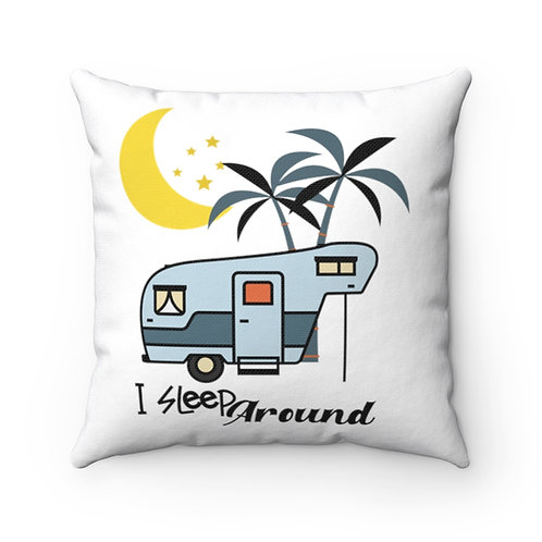 Pillow And Cover | White Pillow | Camping Funny Quote | I Sleep Around