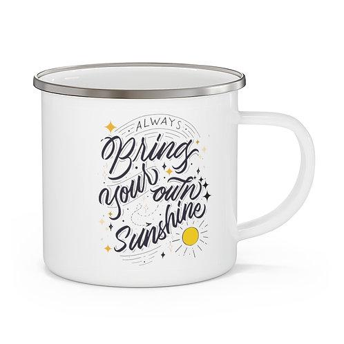 Enamel Campfire Mug | Always Bring Your Own Sunshine | White