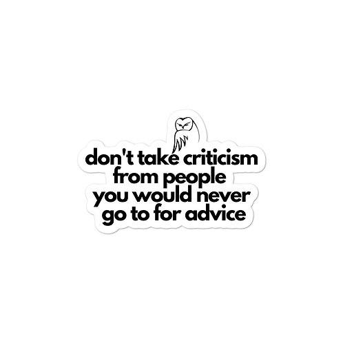 Don't Take Criticism Bubble-free stickers