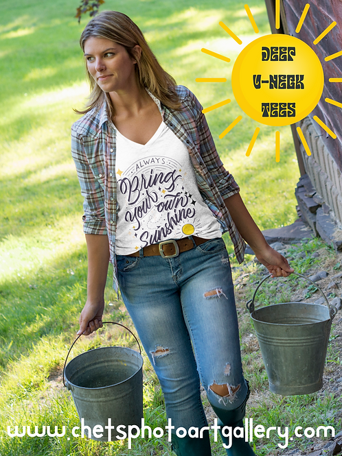 Classic Women's V-Neck Bring On Your Own Sunshine