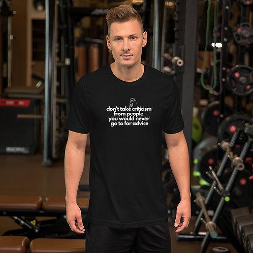Don't Take Criticism Short-Sleeve Unisex T-Shirt