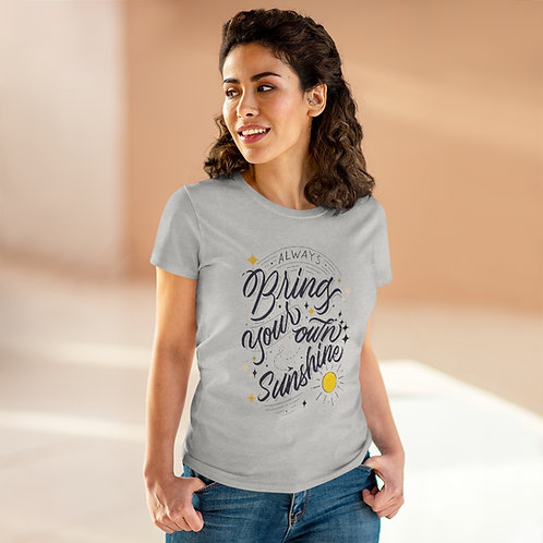 Women's Positive Quote Tee Always Bring Your Own Sunshine