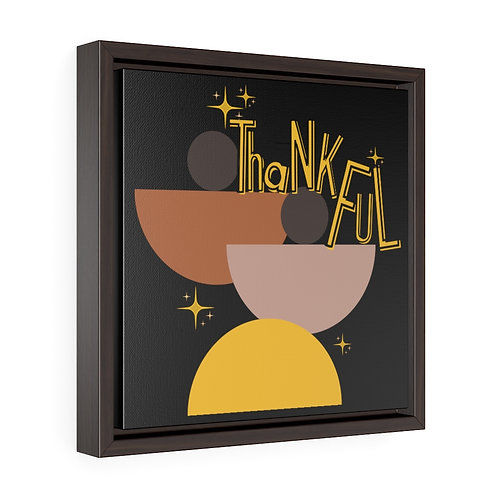 Thanksgiving Wall Art   Square Framed Premium Gallery Wrap Canvas   Thankful
