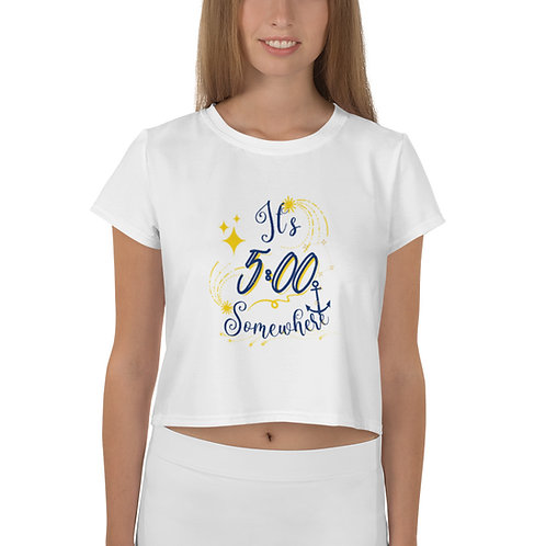Crop Tee Funny Quote | It's 5:00 Somewhere